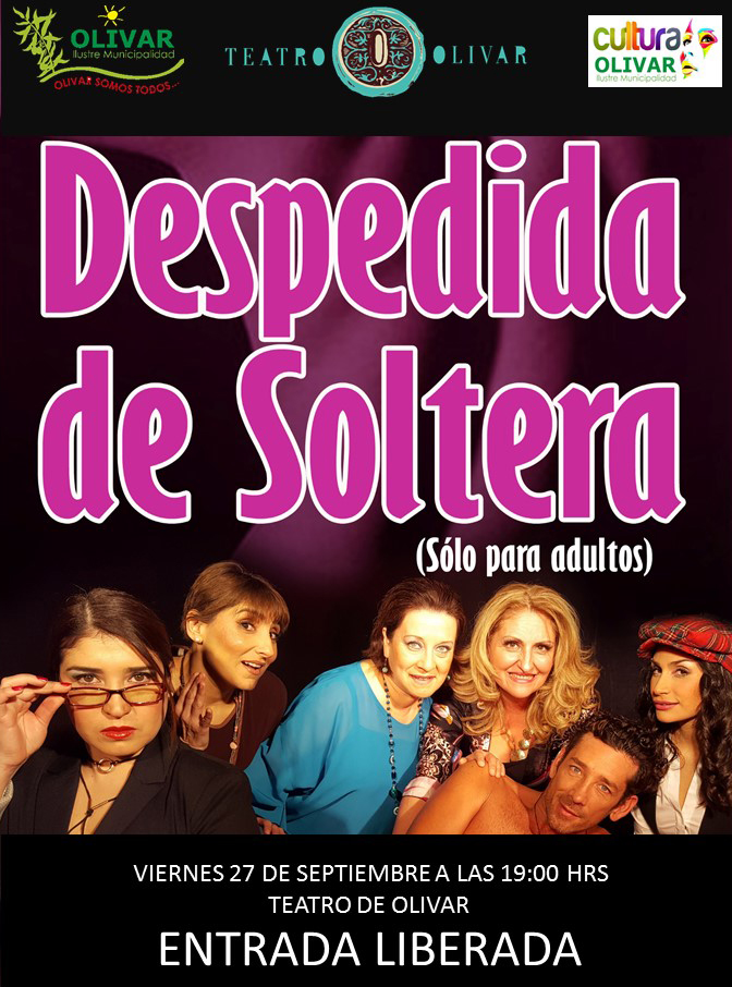 "Exitosa comedia ""Despedida de Soltera"" se presenta en Olivar"
